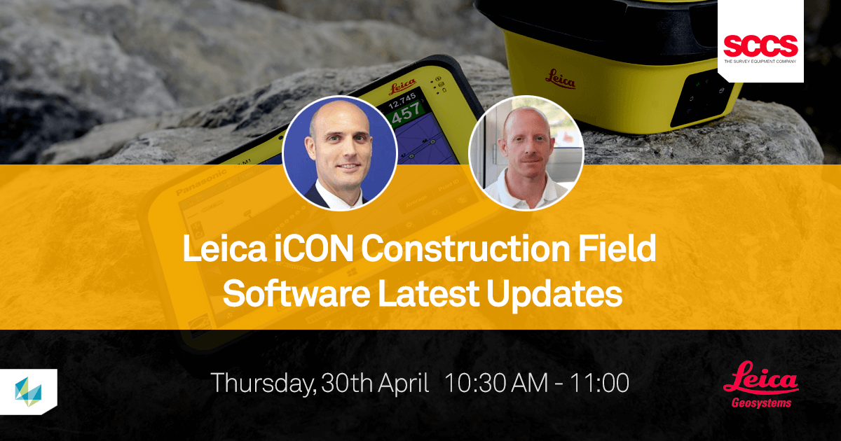 Webinar: Leica iCON Construction Field Software Latest Updates